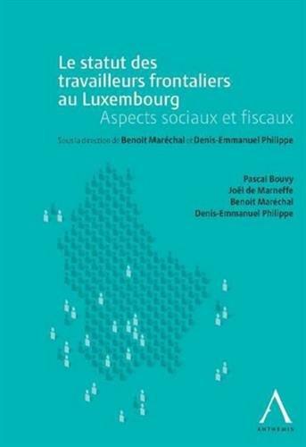 Statut des Travailleurs Transfrontaliers au Luxembourg (le)