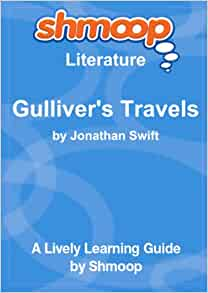 modern literature gulliver's travels Chapter-indexed hypertext and ebooks for gulliver's travels by jonathan swift.