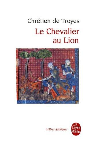 Le Chevalier Au Lion (Ldp Let.Gothiq.) (French Edition)