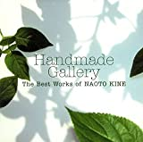 Handmade Gallery The Best Works of NAOTO KINE