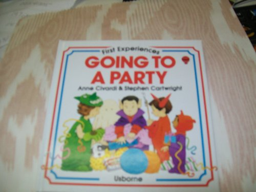 Going to a Party (Usborne First Experiences)