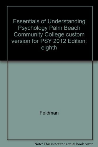 Essentials of Understanding Psychology, Palm Beach Community College custom version for PSY 2012