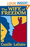 The Wife of Freedom (The Adventures of Mary Alwyn Book 1)
