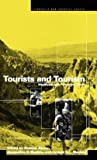 img - for Tourists and Tourism : Identifying with People and Places (Hardcover)--by Jacqueline Waldren [1997 Edition] book / textbook / text book