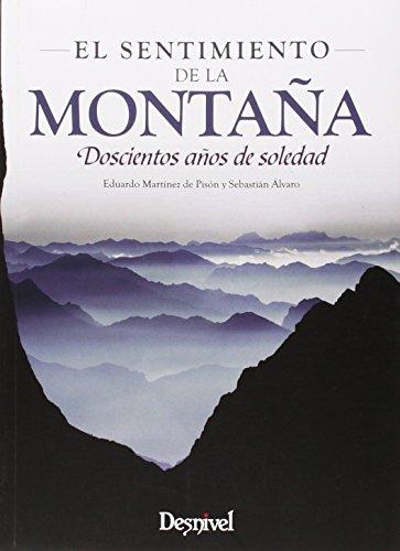 El Sentimiento De La Montaña - 3ª Edición