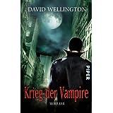 """Krieg der Vampire: Thrillervon """"David Wellington"""""""