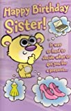 Happy Birthday Sister, (Humour) Birthday Greetings Card