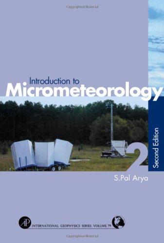Introduction to Micrometeorology, Volume 42 (International Geophysics)