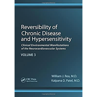 Reversibility of Chronic Degenerative Disease and Hypersensitivity, Vol. 3: Diagnostic Considerations of Chemical Sensitivity