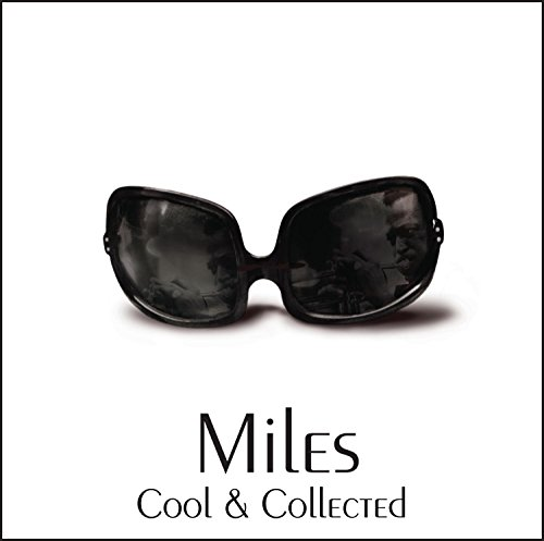 Miles Davis - Cool & Collected - Zortam Music