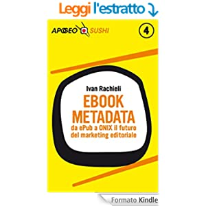 Ebook metadata: da ePub a ONIX il futuro del marketing editoriale (Sushi)