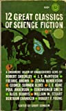 12 Great Classics of Science Fiction (Gold Medal, R2192) (0449021920) by Groff Conklin