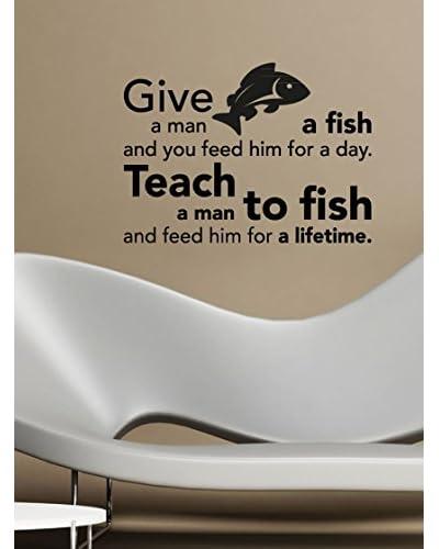 Ambiance Live Vinilo Adhesivo Proverbio Aprender A Pescar Negro