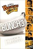 The Best of Bananas Comedy, Bunch 3