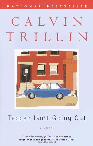 Tepper Isn't Going Out: A Novel: Calvin Trillin: 9780375758515: Amazon.com: Books