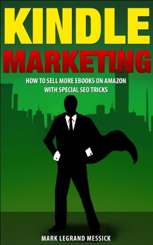 Kindle Marketing by Mark Messick ebook deal