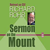 Sermon on the Mount | [Richard Rohr]