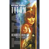 "Star Trek - Titan 3: Die Hunde des Orionvon ""Christopher L. Bennett"""