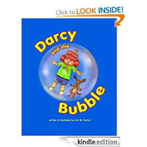 Darcy and The Bubble (Darcy The Daydreamer)