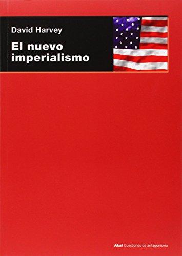 El nuevo imperialismo (Cuestiones de antagonismo)