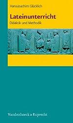 Lateinunterricht: Didaktik und Methodik