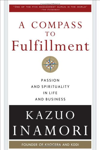 A Compass to Fulfillment: Passion and Spirituality in...