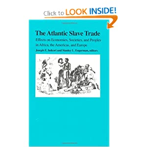 Amazon.com: The Atlantic Slave Trade: Effects on Economies ...