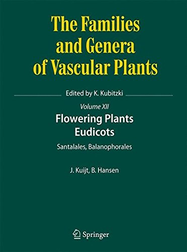 Flowering Plants. Eudicots: Santalales, Balanophorales (The Families and Genera of Vascular Plants) PDF