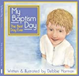 img - for MY BAPTISM DAY - The Best Day Ever book / textbook / text book
