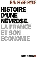 Histoire d'une n�vrose, la France et son �conomie