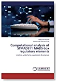 Computational analysis of STMADS11 MADS-box regulatory elements: analysis underlying expression divergence