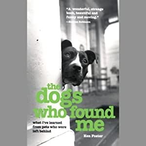 The Dogs Who Found Me Audiobook