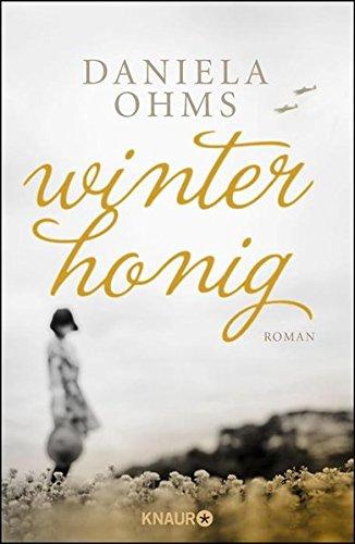 Ohms, Daniela: Winterhonig