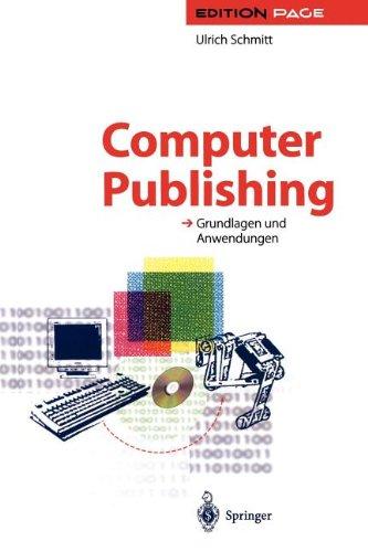 Computer Publishing: Grundlagen und Anwendungen