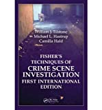 img - for Fisher's Techniques of Crime Scene Investigation First International Edition. Auerbach Publications. 2012. book / textbook / text book