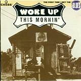 Various - Woke Up This Mornin