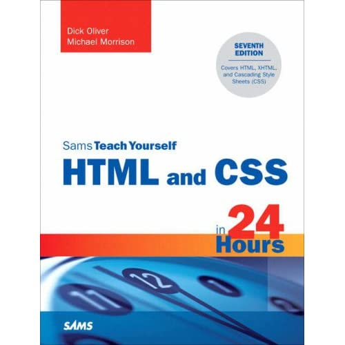Sams Teach Yourself HTML and CSS in 24 Hours (7th Edition)