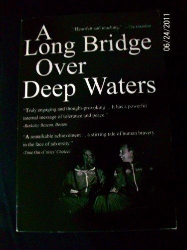 A Long Bridge Over Deep Waters (Large-Cast Version)