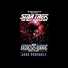 Star Trek, The Next Generation: The Genesis Wave, Book 3 (Adapted) Audiobook by John Vornholt Narrated by Tim Russ