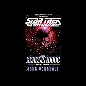 Star Trek, The Next Generation: The Genesis Wave, Book 3 (Adapted) Audiobook