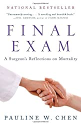 Final Exam: A Surgeon's Reflections on Mortality (Vintage)