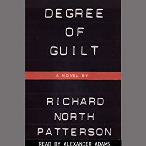 Degree of Guilt | [Richard North Patterson]