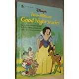 Disney's Two-Minute Good Night Stories (Two-minute stories) (030712181X) by Packard, Mary