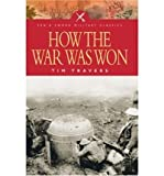 img - for How the War Was WonFactors That Led to Victory in World War One book / textbook / text book