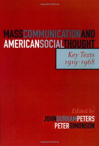 Mass Communication and American Social Thought: Key...