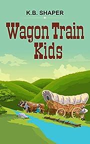 Wagon Train Kids