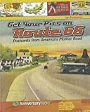 img - for Get Your Pics on Route 66 : Postcards from America's Mother Road (Paperback)--by Joe Sonderman [2011 Edition] book / textbook / text book