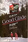 img - for Good Glide: The Science of Ski Waxing (U.S. Ski Team sports medicine series) book / textbook / text book