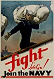 (13x19) Fight Let's Go Join the Navy WWII War Propaganda Art Print Poster
