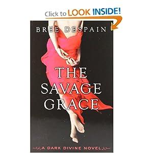 The Savage Grace: A Dark Divine Novel